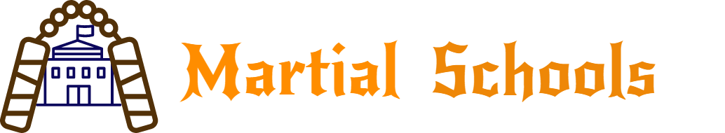 Martial Schools – Sign Up Today